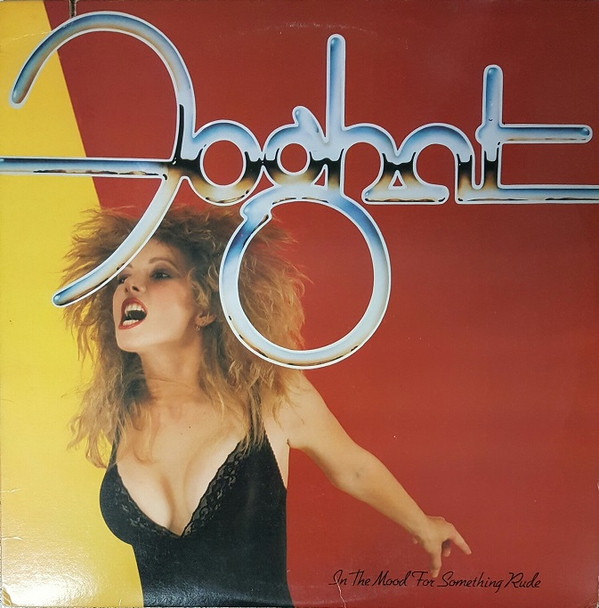 Foghat In the Mood for Something Rude cover art