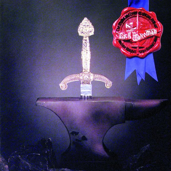 Rick Wakeman The Myths and Legends of King Arthur and the Knights of the Round Table cover art