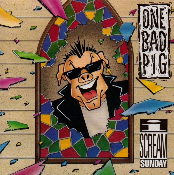 One Bad Pig I Scream Sunday cover art