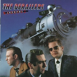 The Derailers Jackpot cover art
