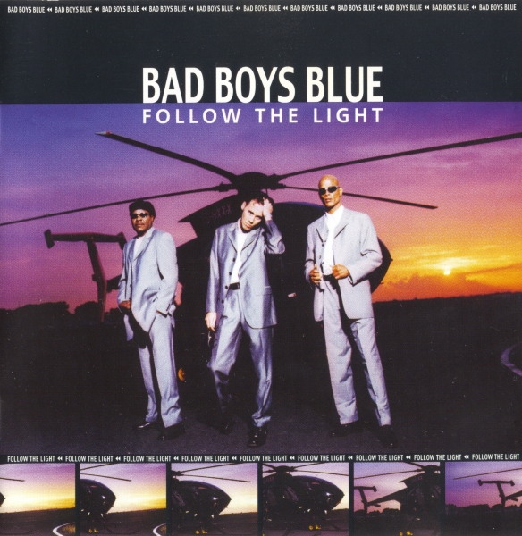 Bad Boys Blue Follow the Light cover art