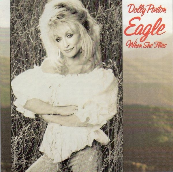 Dolly Parton Eagle When She Flies cover art