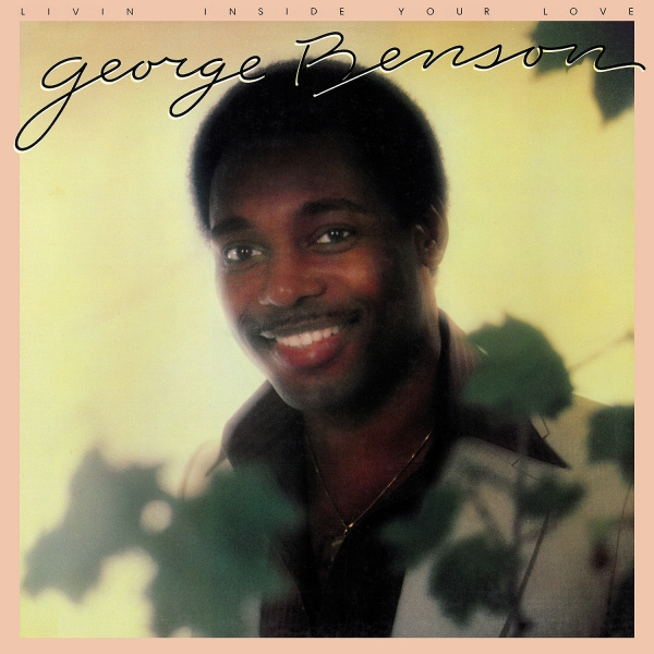 George Benson Livin' Inside Your Love cover art
