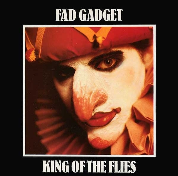 Fad Gadget King of the Flies Cover Art