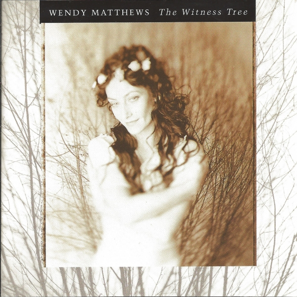 Wendy Matthews The Witness Tree cover art