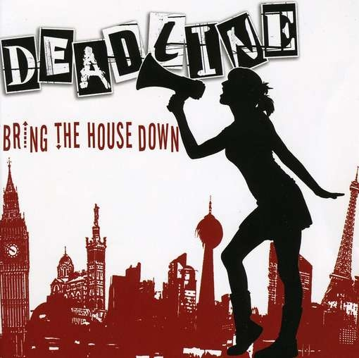 Deadline Bring the House Down Cover Art