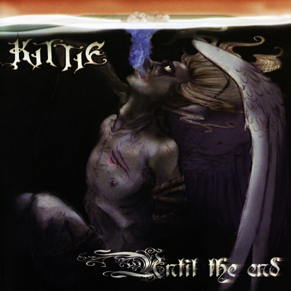 Kittie Until the End cover art