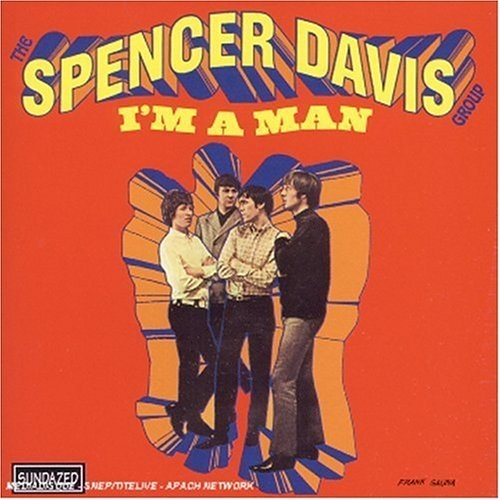 The Spencer Davis Group I'm a Man Cover Art