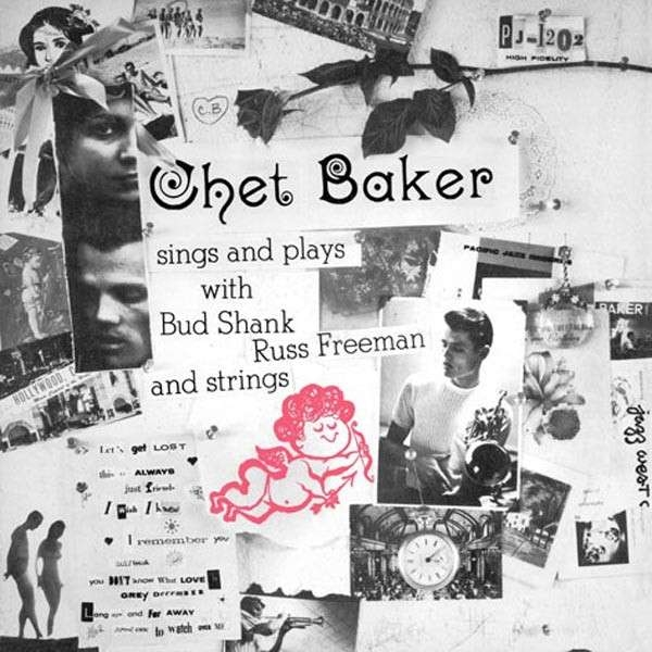 Chet Baker Sings and Plays With Bud Shank, Russ Freeman and Strings cover art