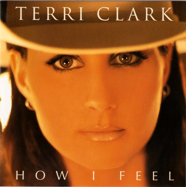 Terri Clark How I Feel cover art