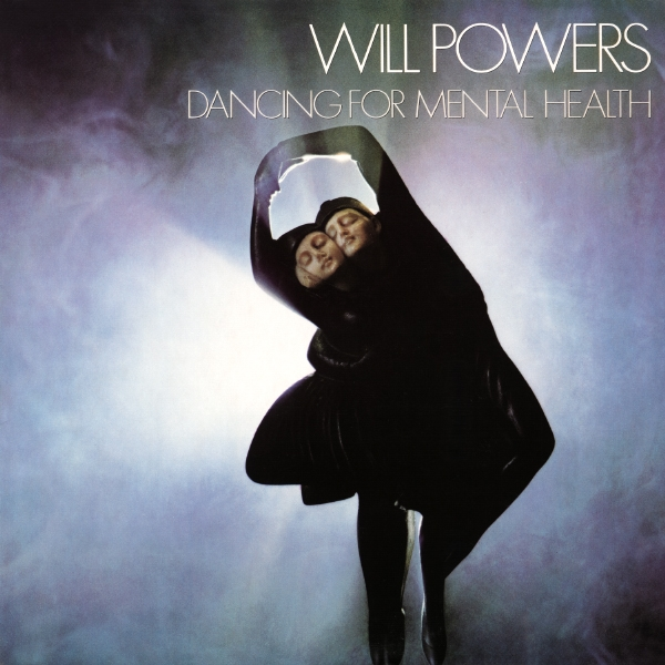 Will Powers Dancing for Mental Health cover art