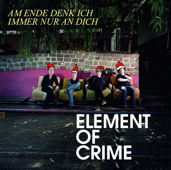 Element of Crime Am Ende denk ich immer nur an dich Cover Art