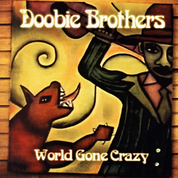 The Doobie Brothers World Gone Crazy cover art