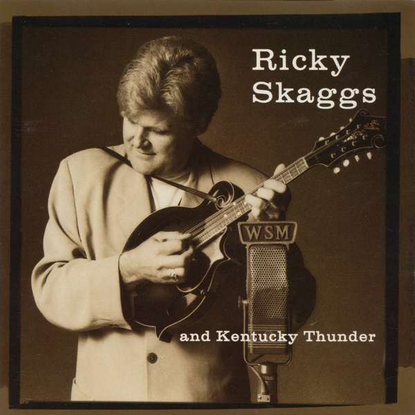 Ricky Skaggs and Kentucky Thunder Bluegrass Rules! cover art