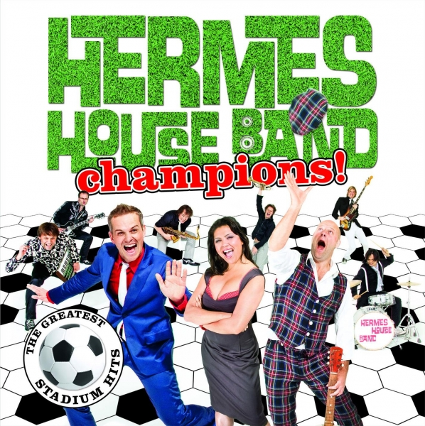 Hermes House Band Champions! cover art