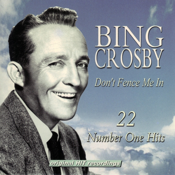 Bing Crosby Don't Fence Me In cover art