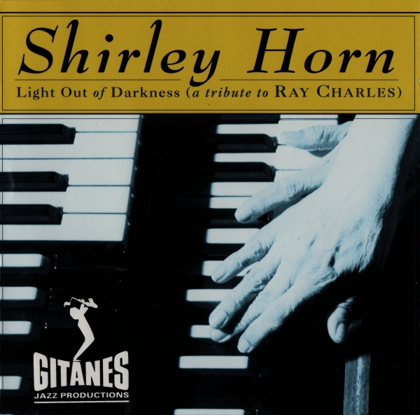 Shirley Horn Light Out of Darkness cover art