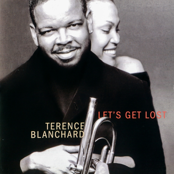 Terence Blanchard Let's Get Lost cover art