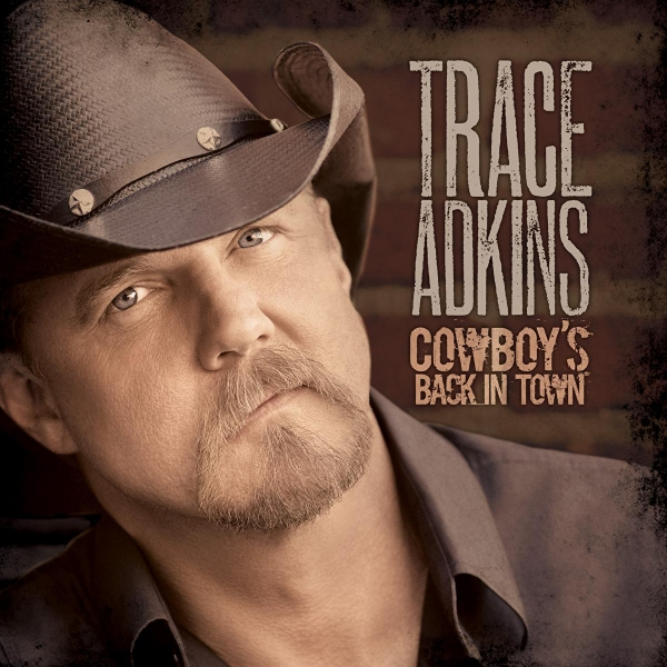Trace Adkins Cowboy's Back in Town cover art