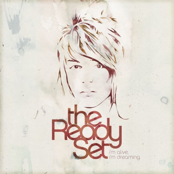 The Ready Set I'm Alive, I'm Dreaming cover art