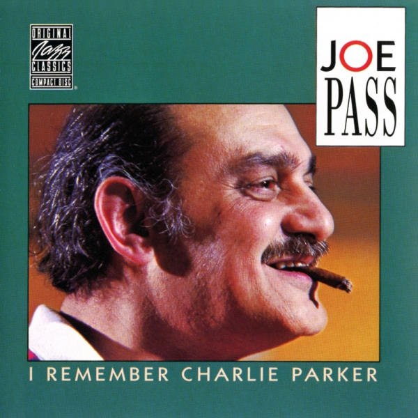 Joe Pass I Remember Charlie Parker cover art