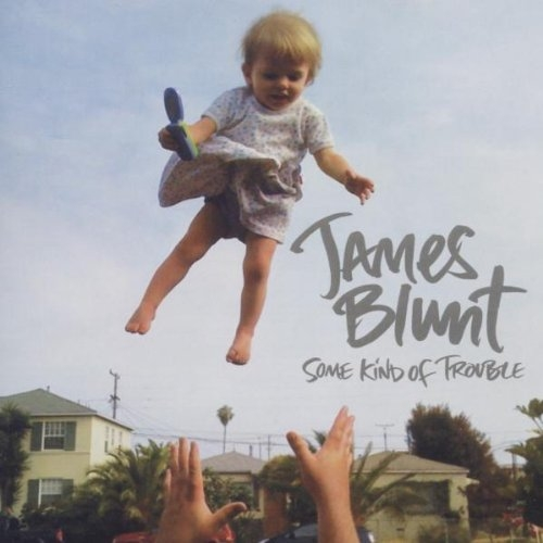 James Blunt Some Kind of Trouble cover art