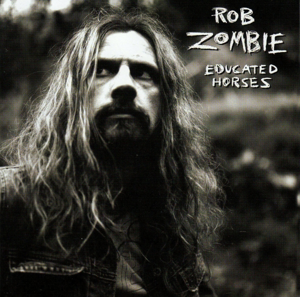 Rob Zombie Educated Horses cover art