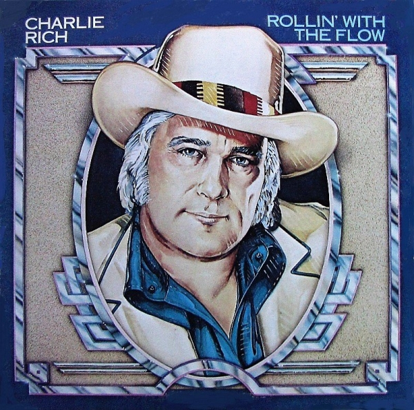 Charlie Rich Rollin' With the Flow cover art