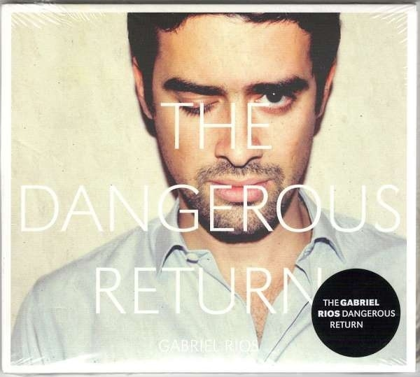 Gabriel Rios The Dangerous Return Cover Art