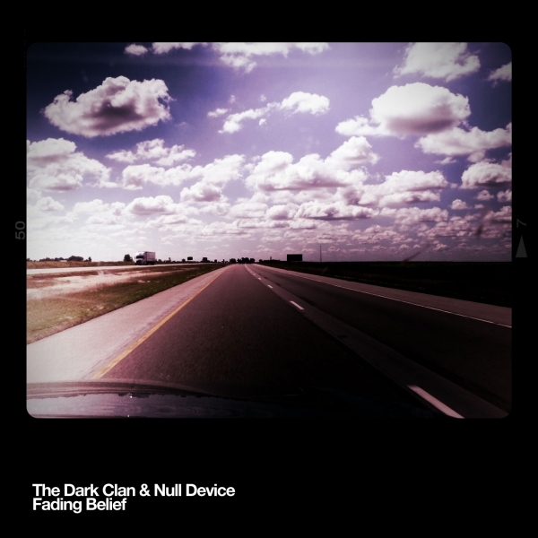 The Dark Clan & Null Device Fading Belief Cover Art