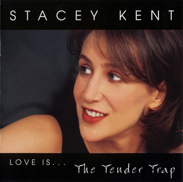 Stacey Kent The Tender Trap cover art