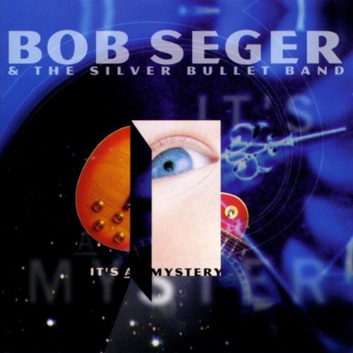 Bob Seger & the Silver Bullet Band It's a Mystery Cover Art