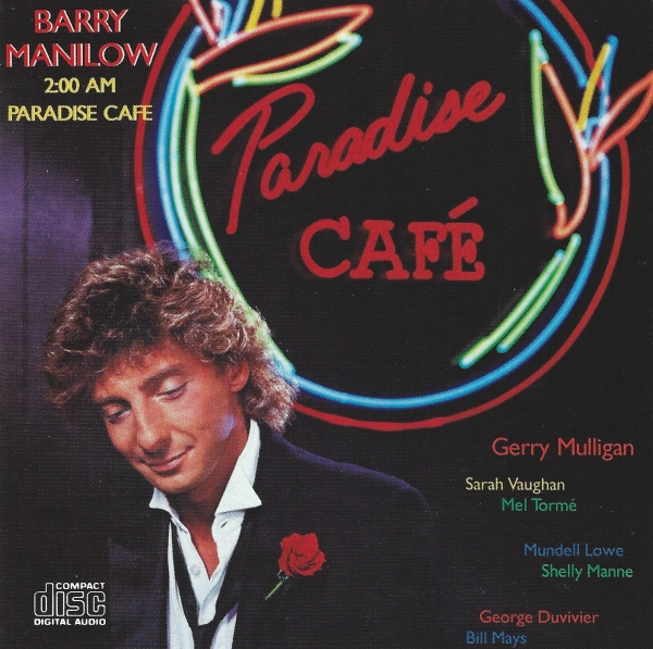 Barry Manilow 2:00 AM Paradise Café cover art