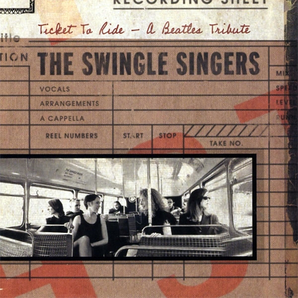 The Swingle Singers Ticket to Ride cover art