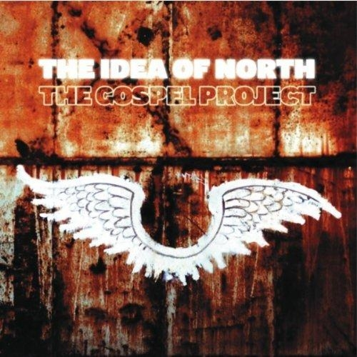 The Idea of North The Gospel Project Cover Art