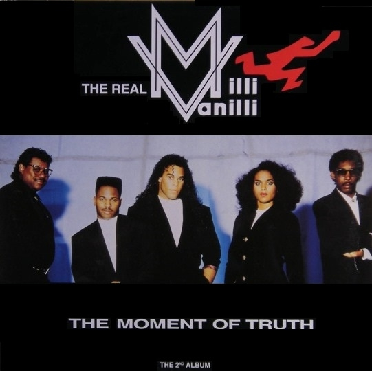 The Real Milli Vanilli The Moment of Truth Cover Art