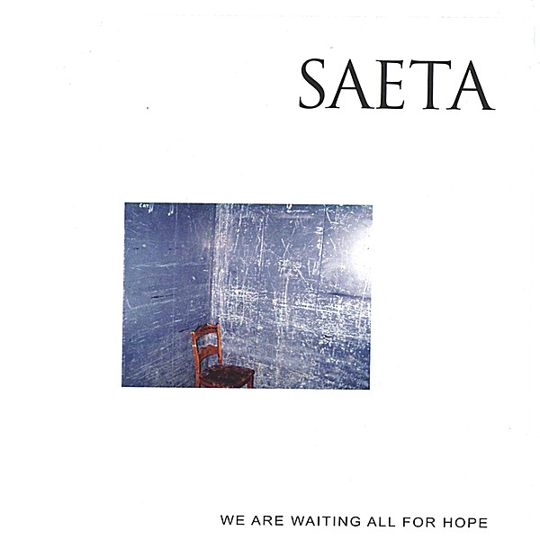 Saeta We Are All Waiting for Hope cover art