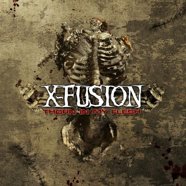 X-Fusion Thorn in My Flesh cover art