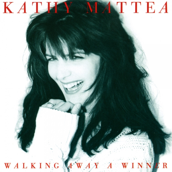 Kathy Mattea Walking Away a Winner cover art