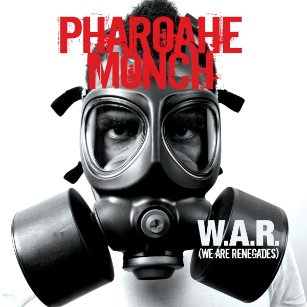 Pharoahe Monch W.A.R. (We Are Renegades) cover art