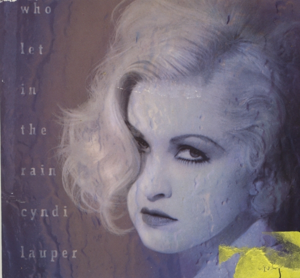 Cyndi Lauper Who Let In the Rain cover art