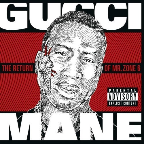 Gucci Mane The Return of Mr. Zone 6 Cover Art