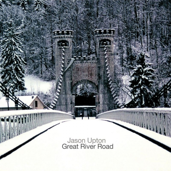 Jason Upton Great River Road Cover Art