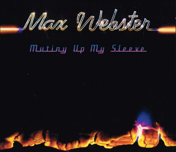 Max Webster Mutiny Up My Sleeve cover art