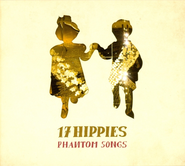 17 Hippies Phantom Songs cover art
