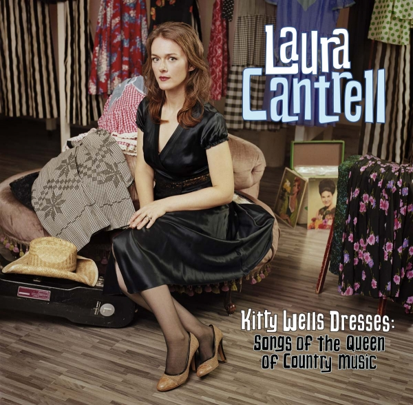 Laura Cantrell Kitty Wells Dresses: Songs of the Queen of Country Music Cover Art