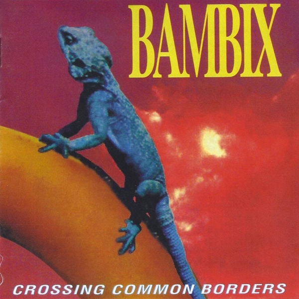 Bambix Crossing Common Borders cover art