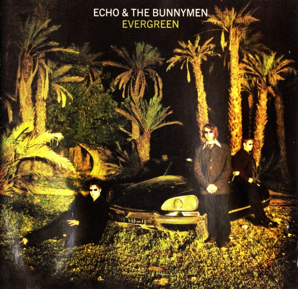 Echo & The Bunnymen Evergreen cover art