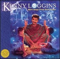 Kenny Loggins More Songs From Pooh Corner cover art
