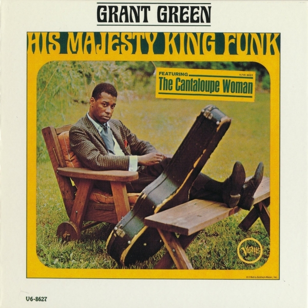 Grant Green His Majesty King Funk Cover Art